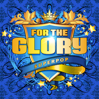 SUPERPOP_ForTheGlory 332