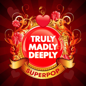 SuperPop (Truly Madly Deeply)