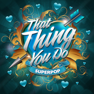 SuperPop (That Thing You Do)